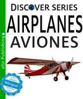 Airplanes / Aviones - Xist Publishing