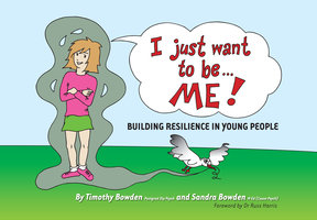 I Just Want to be … ME! - Timothy Bowden