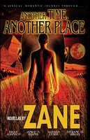 Another Time, Another Place - Zane,Dywane D. Birch,Rique Johnson,Shawan Lewis,Janice Adams