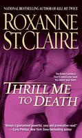 Thrill Me to Death - Roxanne St. Claire