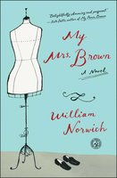 My Mrs. Brown - William Norwich