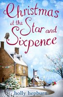 Christmas at the Star and Sixpence - Holly Hepburn