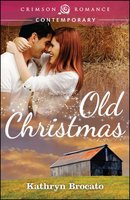 Old Christmas - Kathryn Brocato