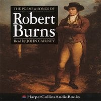The Poems and Songs of Robert Burns - Robert Burns