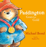 Paddington Goes for Gold - Michael Bond
