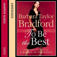 To Be the Best - Barbara Taylor Bradford