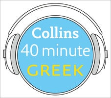 Greek in 40 Minutes: Learn to speak Greek in minutes with Collins - Pimsleur