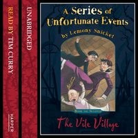 Book the Seventh – The Vile Village - Lemony Snicket