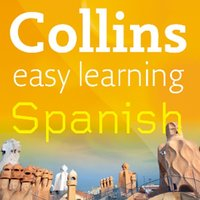 Easy Learning Spanish Audio Course – Stage 1 - Collins Dictionaries