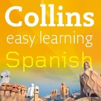 Easy Learning Spanish Audio Course – Stage 2 - Collins Dictionaries