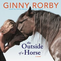 The Outside of a Horse - Ginny Rorby