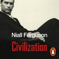 Civilization - Niall Ferguson