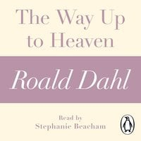 The Way Up to Heaven - Roald Dahl