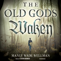 The Old Gods Waken - Manly Wade Wellman