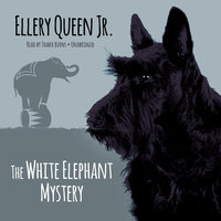 The White Elephant Mystery - Ellery Queen Jr.