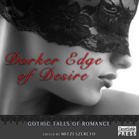 Darker Edge of Desire - Mitzi Szereto