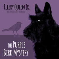 The Purple Bird Mystery - Ellery Queen Jr.