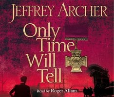 Only Time Will Tell - Jeffrey Archer