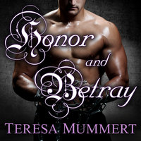 Honor and Betray - Teresa Mummert