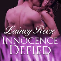 Innocence Defied - Lainey Reese