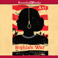 Sophia's War - A Tale of the Revolution - Avi