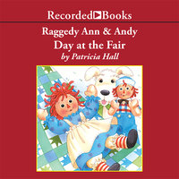 Raggedy Ann and Andy - Day at the Fair - Patricia Hall
