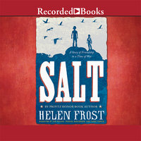 Salt - A Story of Friendship in a Time of War - Helen Frost