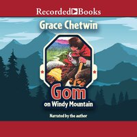 Gom on Windy Mountain - Grace Chetwin