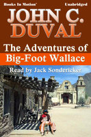 The Adventures of Big-Foot Wallace - John C. Duval