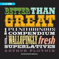 Better Than Great - Arthur Plotnik