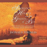 Sherlock Holmes and the Ghosts of Bly - Donald Thomas