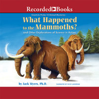 What Happened to the Mammoths? - Jack Myers
