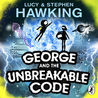George and the Unbreakable Code - Stephen Hawking,Lucy Hawking