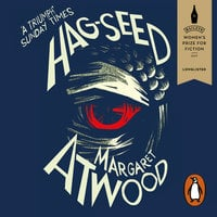 Hag-Seed - Margaret Atwood
