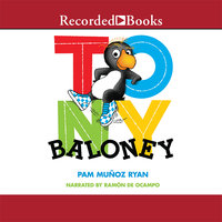 Tony Baloney - Pam Muñoz Ryan