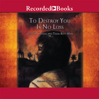 To Destroy You is No Loss - Joan Criddle