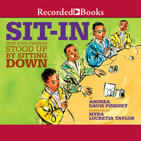 Sit-In - How Four Friends Stood up by Sitting Down - Andrea Davis Pinkney