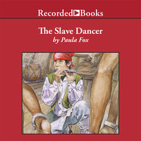 The Slave Dancer - Paula Fox