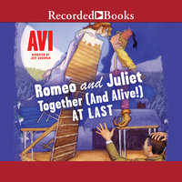 Romeo and Juliet - Together (and Alive!) At Last - Avi