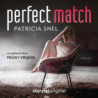 Perfect Match - aflevering 2 - Patricia Snel