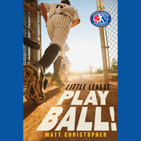 Play Ball! - Matt Christopher