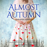 Almost Autumn - Marianne Kaurin
