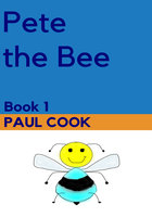 Pete the Bee - Paul Cook