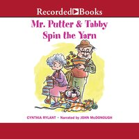 Mr. Putter and Tabby Spin the Yarn - Cynthia Rylant