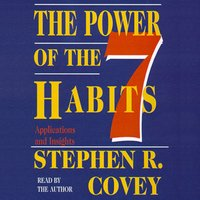 The Power of the 7 Habits - Stephen R. Covey