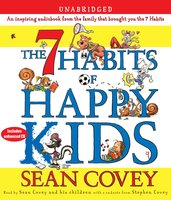 The 7 Habits of Happy Kids - Sean Covey