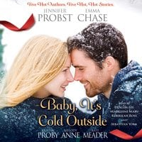 Baby, It's Cold Outside - Kristen Proby, Melody Anne, Kate Meader, Emma Chase, Jennifer Probst