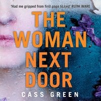 The Woman Next Door - Cass Green