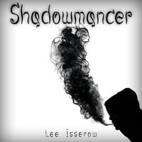 Shadowmancer - Lee Isserow