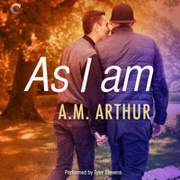 As I Am - A.M. Arthur